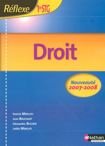 Droit 1e STG par Patrick Mercati, Jean Brulhart, Alexandra Bucher, Joëlle Mercati