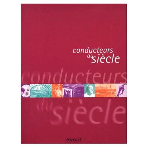 Conducteurs du siècle
