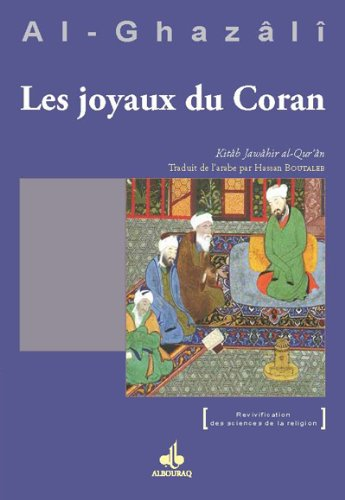 Joyaux du Coran (Jawâhir al-Qur'ân) par Abu Hamid ALGHAZALI