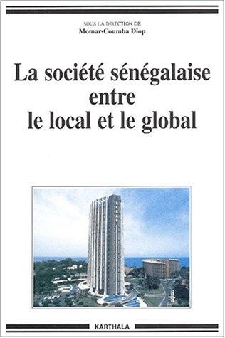 La Société sénégalaise entre le loca...