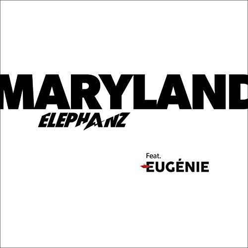 Maryland (feat. Eugénie)