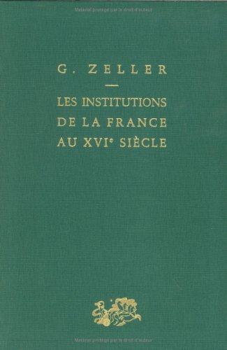 Les Institutions de la France au XVIe siècle