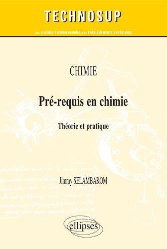 Pré-Requis en Chimie Théorie & Pratique Niveau A