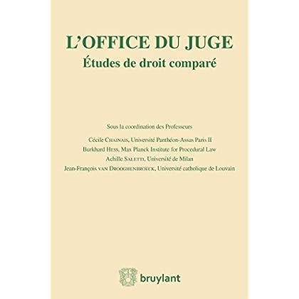 L'office du juge: Études de droit comparé