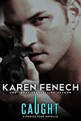 CAUGHT (A Protectors Series Novella that takes place between the Protectors books) (The Protectors Series) (English Edition)