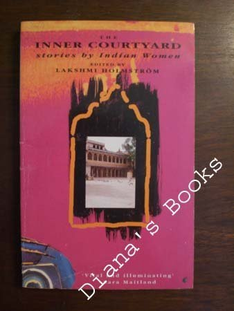 the-inner-courtyard-stories-by-indian-women