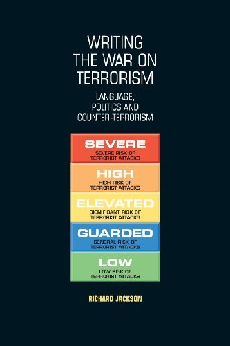 Writing the War on Terrorism: Language, Politics and Counter-Terrorism (New Approaches to Conflict Analysis) by Richard Jackson (2012-09-03)