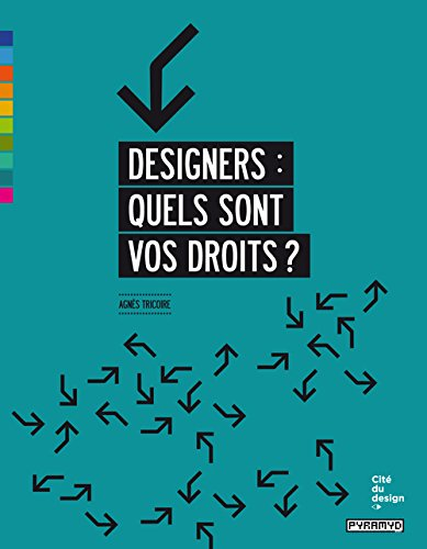 Designers : quels sont vos droits?