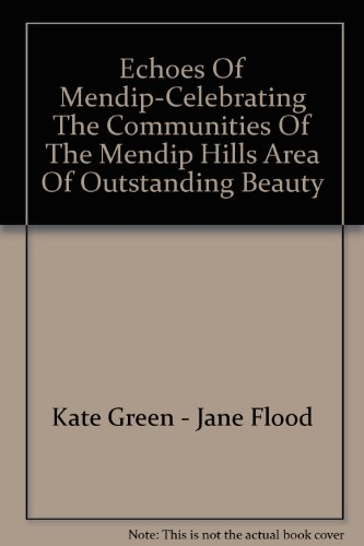 Echoes of Mendip