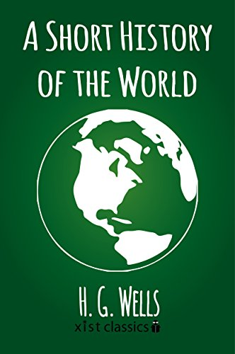 A short history of the world xist classics ebook hg wells a short history of the world xist classics ebook hg wells amazon kindle store fandeluxe Image collections