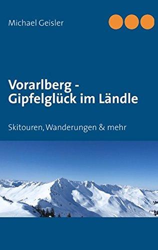 Vorarlberg - Gipfelgluck Im Landle