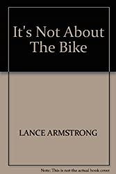 It's Not About The Bike