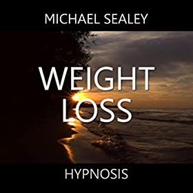 Hypnosis for Weight Loss: Michael Sealey: Amazon.co.uk ...