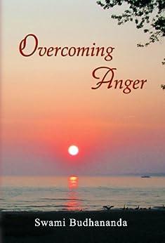 Overcoming Anger by [Budhananda, Swami]