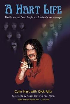 A Hart Life (English Edition) par [Hart, Colin, Allix, Dick]