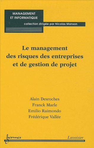 Le management des risques des entreprises et de gestion de projet