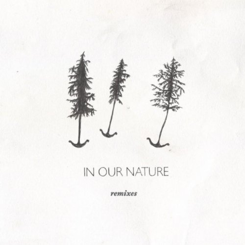 In Our Nature remixes EP