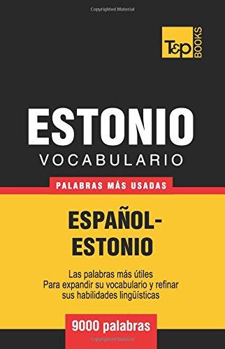 Vocabulario español-estonio - 9000 palabras más usadas (T&P Books)