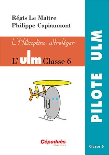 L'ULM Classe 6 - L'hélicoptère ultraléger