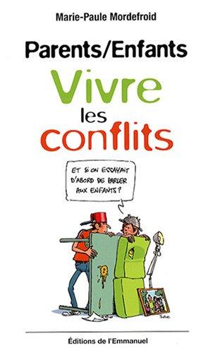 Parents/Enfants : Vivre les conflits