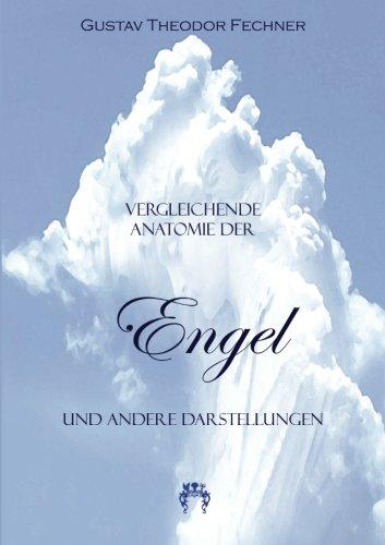 Vergleichende Anatomie der Engel: und andere Darstellungen
