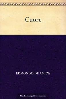 Cuore di [Amicis, Edmondo De]