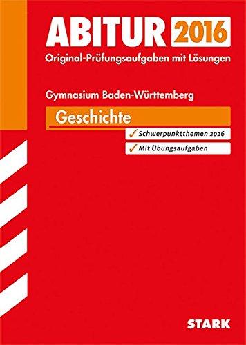 Abiturprüfung Baden-Württemberg - Geschichte
