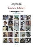 Catalogue raisonné Camille Claudel