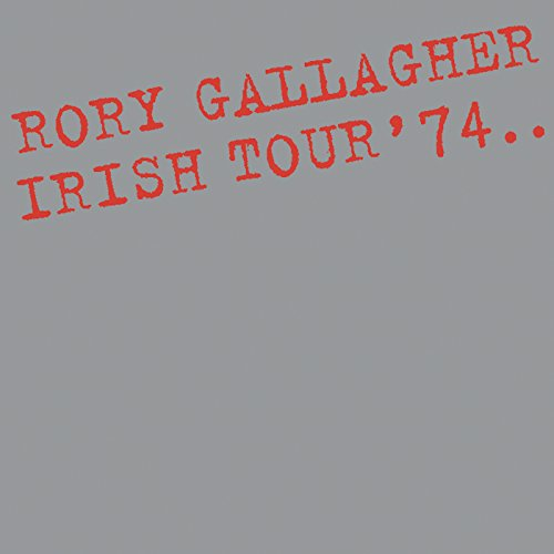 Irish Tour '74 (Live / Remaste...