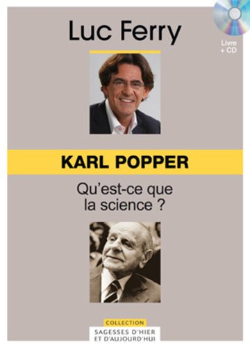 Karl Popper, Volume 25 : Qu'est-ce que la science ? (CD Inlcus) par Luc Ferry