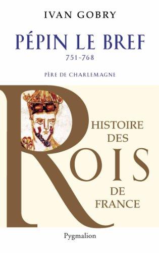 Ppin le bref (751-768)