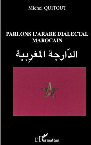 Couverture de Parlons l'arabe dialectal marocain par Michel Quitout