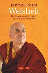 Weisheit: Die Essenz des tibetischen Buddhismus entdecken