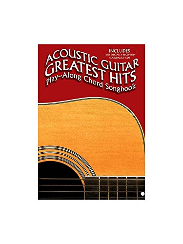 Acoustic Guitar Greatest Hits: Play-Along Chord Songbook. Partitions, CD pour Paroles et Accords(Botes d'Accord)
