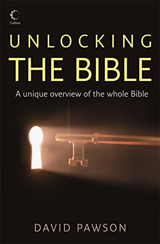 Unlocking the Bible por David Pawson