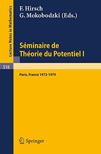 Séminaire De Théorie Du Potentiel, Paris, 1972-1974, No. 1/ Potential Theory Seminar, Paris, 1972-1974, No. 1