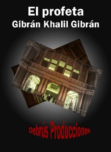 El profeta de Khalil Gibrán (Colección clásicos espirituales y teológicos nº 1) por Khalil Gibrán