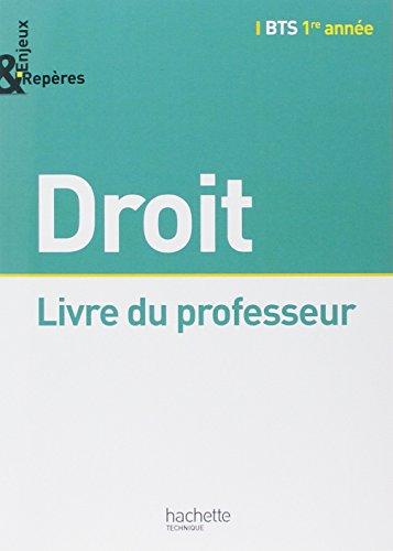 Enjeux et Repères Droit BTS 1re année - Livre professeur - Ed. 2014