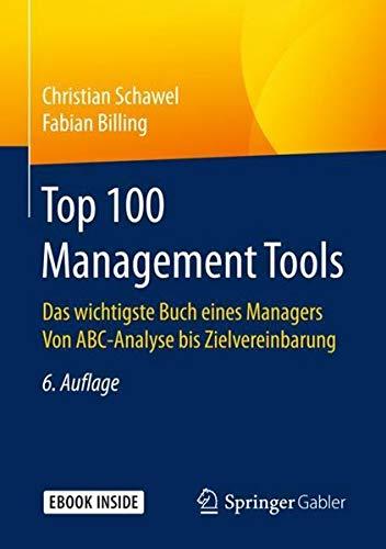 ools: Das wichtigste Buch eines Managers  Von ABC-Analyse bis Zielvereinbarung ()