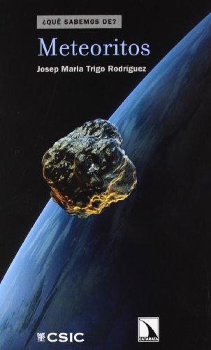 Meteoritos (Qué Sabemos de) por Josep María Trigo Rodríguez