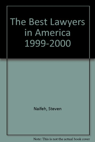 The Best Lawyers in America 1999-2000 por Steven Naifeh