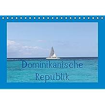 Dominikanische Republik (Tischkalender immerwährend DIN A5 quer): Dominikanische Republik - tropisches Paradies in der Karibik (Tischkalender, 14 ... [Kalender] [Dec 14, 2013] & S. Britten, C.
