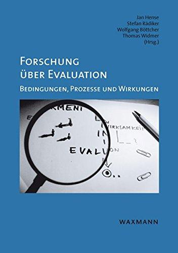 Forschung über Evaluation: Bedingungen, Prozesse und Wirkungen