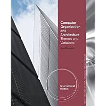 [Computer Organization and Architecture] (By: Alan Clements) [published: March, 2013]