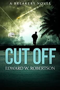 Cut Off (Breakers Book 5) (English Edition) von [Robertson, Edward W.]