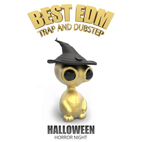 Best EDM Trap and Dubstep (Halloween Horror Night) [Explicit]
