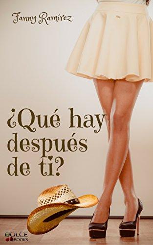 Descargar Libro ¿Qué hay después de ti? de Fanny Ramírez