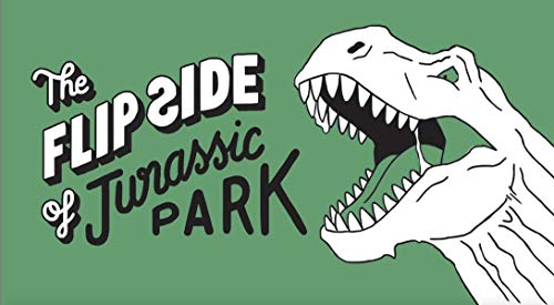 The Flip Side of... Jurassic Park: Unofficial and Unauthorised (Raptor Kunststoffe)