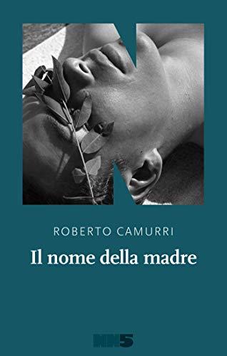 Roberto Camurri: »Il nome della madre« auf Bücher Rezensionen