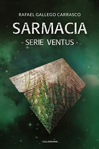 Sarmacia: -Serie Ventus- por Rafael Gallego  Carrasco